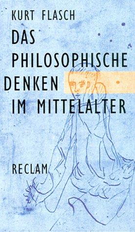 9783150283455: Das philosophische Denken im Mittelalter