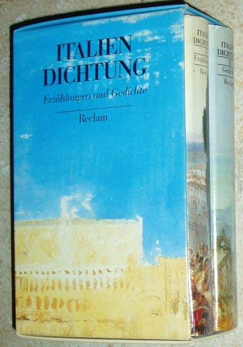 9783150300046: Italien - Dichtung. Band 1 Erzählungen, Band 2 Gedichte