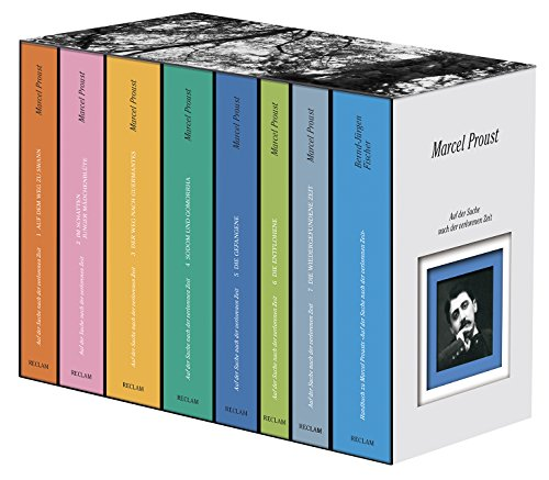 Auf der Suche nach der verlorenen Zeit: Marcel Proust