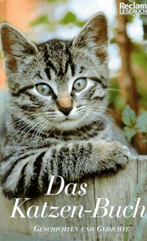 9783150400364: Das Katzen- Buch. Geschichten und Gedichte.