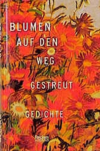 9783150400388: Blumen auf den Weg gestreut (Livre en allemand)