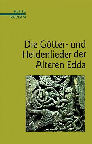 9783150500477: Die Götter- und Heldenlieder der Älteren Edda: (Reihe Reclam)