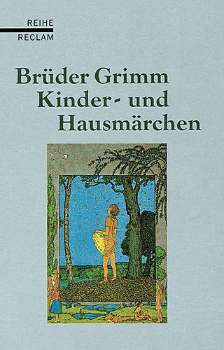 Kinder- und Hausmärchen.: Ausgabe letzter Hand. Mit einem Ahang sämtlicher nicht in allen Auflagen ...