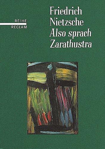 Also sprach Zarathustra. Ein Buch für Alle: Nietzsche, Friedrich