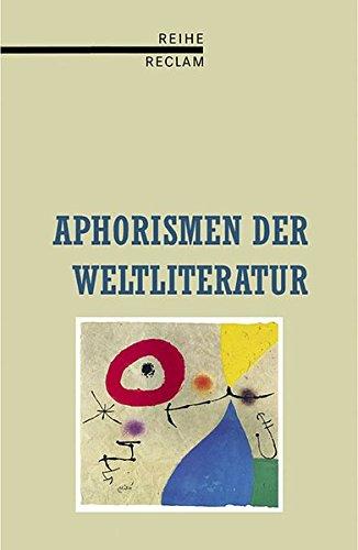9783150580172: Aphorismen der Weltliteratur.