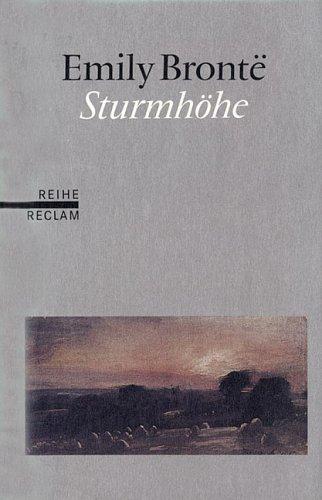 Sturmhöhe. (9783150582794) by Emily Bronte; Ingrid Rein