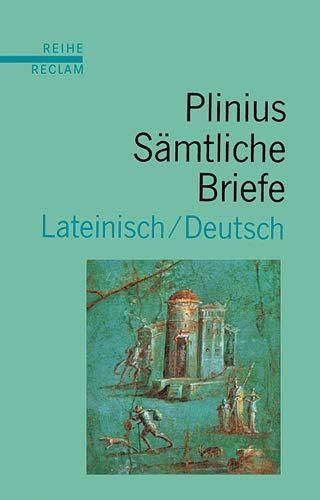 Sämtliche Briefe. Lateinisch/Deutsch. Übersetzt und hrsg. von Heribert Philips u.a. ...