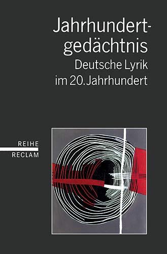 9783150597422: Jahrhundertgedächtnis. Deutsche Lyrik im 20. Jahrhundert.