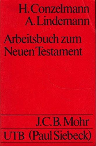 9783161322914: Arbeitsbuch zum Neuen Testament (Uni-Taschenbucher ; 52)