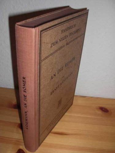 9783161347726: An die Römer. Handbuch zum Neuen Testament 8a.