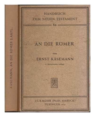 9783161356728: An die Romer / von Ernst Kasemann