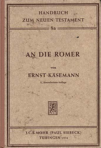 9783161363726: An die Romer (Handbuch zum Neuen Testament ; 8a) (German Edition)