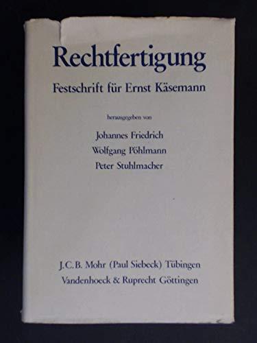 9783161384523: Rechtfertigung: Festschrift Fur Ernst Kasemann Zum 70. Geburtstag