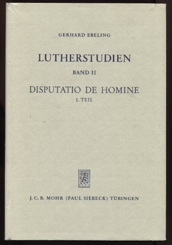 Lutherstudien: Band 1, Band 2 (1. Teil), Band 2 (2. Teil), Band 3, (ohne: Band 2: 3. Teil). (Band 1...