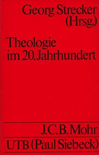 Theologie im 20. Jahrhundert: Stand und Aufgaben (Uni-Taschenbu?cher) (German Edition)