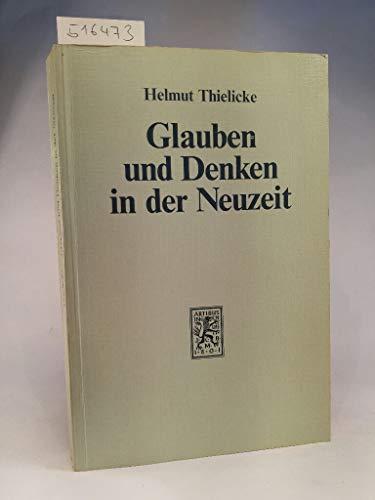 9783161446542: Glauben und Denken in der Neuzeit: Die grossen Systeme der Theologie und Religionsphilosophie (German Edition)