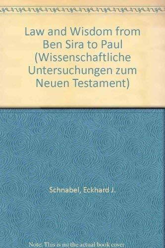 9783161448966: Law and Wisdom from Ben Sira to Paul (Wissenschaftliche Untersuchungen zum Neuen Testament)