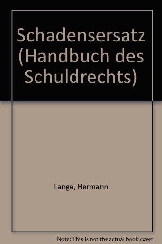 9783161455834: Handbuch des Schuldrechts Band 1. Schadensersatz (Livre en allemand)