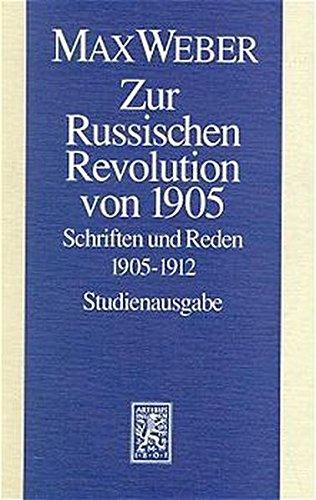 9783161456251: Zur Russischen Revolution von 1905: Schriften und Reden 1905 - 1912: Abt. I/10 (Max Weber-Studienausgabe)