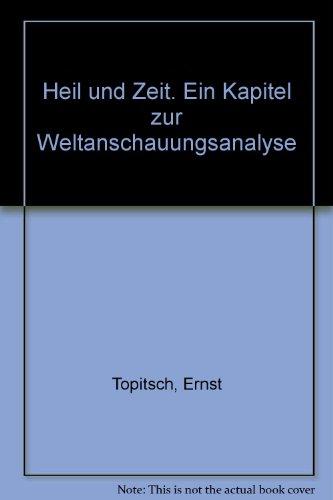 9783161456756: Heil und Zeit. Ein Kapitel zur Weltanschauungsanalyse