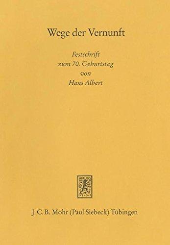 9783161457128: Wege Der Vernunft. Festschrift Zum Siebzigsten Geburtstag Von Hans Albert
