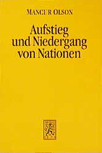 9783161457142: Aufstieg und Niedergang von Nationen: Ökonomisches Wachstum, Stagflation und soziale Starrheit