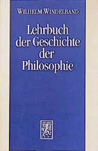 9783161457906: Lehrbuch Der Geschichte Der Philosophie (German Edition)