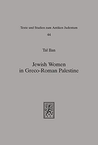 9783161462832: Jewish Women in Greco-Roman Palestine: An Inquiry into Image and Status (Text Und Studien Zum Antiken Judentum)