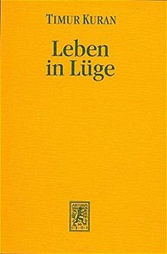 9783161464249: Leben in Luge: Praferenzverfalschungen Und Ihre Gesellschaftlichen Folgen (Die Einheit Der Gesellschaftswissenschaften) (German Edition)