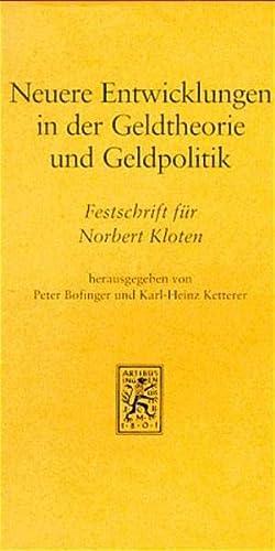9783161465338: Neuere Entwicklungen in der Geldtheorie und Geldpolitik: Implikationen für die Europäische Währungsunion