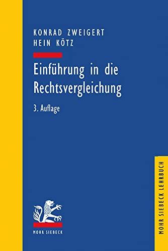 9783161465482: Einfuhrung in Die Rechtsvergleichung: Auf Dem Gebiete Des Privatrechts (Mohr Lehrbuch) (German Edition)