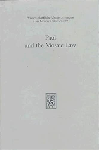 9783161465734: Paul and the Mosaic law