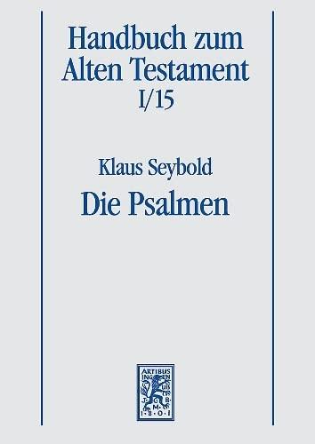 9783161466175: Die Psalmen (Handbuch Zum Alten Testament)