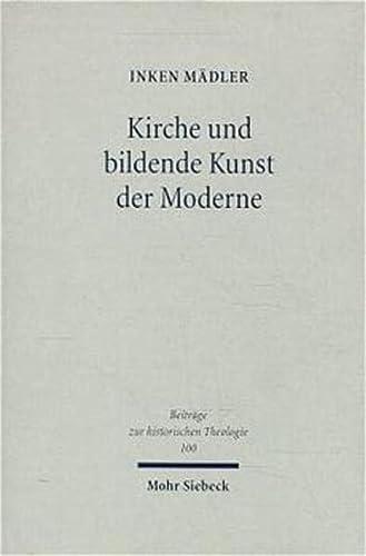 9783161466960: Kirche Und Bildende Kunst Der Moderne: Ein an F.d.e. Schleiermacher Orientierter Beitrag Zur Theologischen Urteilsbildung (Beitrage Zur Historischen Theologie) (German Edition)