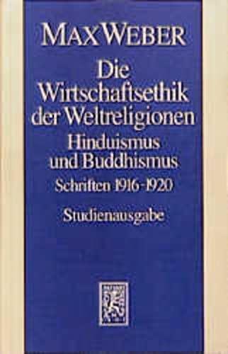 9783161468391: Max Weber-studienausgabe: Band I/20: Die Wirtschaftsethik Der Weltreligionen II. Hinduismus Und Buddhismus 1915-1920