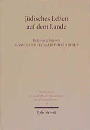 9783161468421: Jüdisches Leben auf dem Lande: Studien zur deutsch-jüdischen Geschichte (Schriftenreihe Wissenschaftlicher Abhandlungen Des Leo Baeck Instituts)