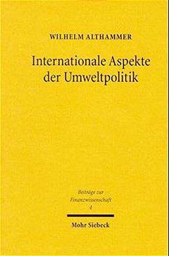 Internationale Aspekte der Umweltpolitik.: ALTHAMMER, Wilhelm,