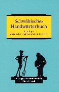 9783161470639: Schw�bisches Handw�rterbuch: Mit deutsch-schw�bischem Register