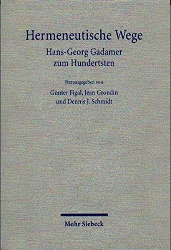 9783161472688: Hermeneutische Wege: Hans-Georg Gadamer Zum Hundertsten