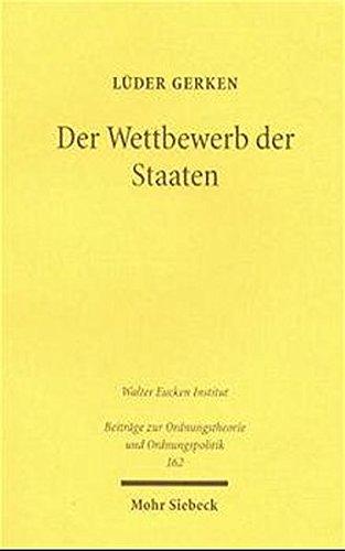 9783161472817: Der Wettbewerb Der Staaten (Beitrage Zur Ordnungstheorie Und Ordnungspolitik)