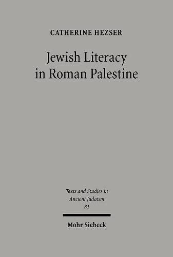 9783161475467: Jewish Literacy in Roman Palestine (Texts and Studies in Ancient Judaism)