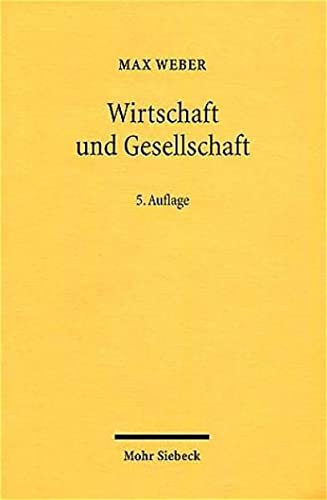 9783161477492: Wirtschaft Und Gesellschaft: Grundriss Der Verstehenden Soziologie (German Edition)