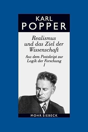 9783161477720: Karl R. Popper-Gesammelte Werke: Band 7: Realismus Und Das Ziel Der Wissenschaft (German Edition)