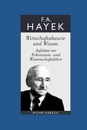 9783161479182: Gesammelte Schriften in deutscher Sprache: Abt. A Band 1: Wirtschaftstheorie und Wissen. Aufsätze zur Erkenntnis- und Wissenschaftslehre