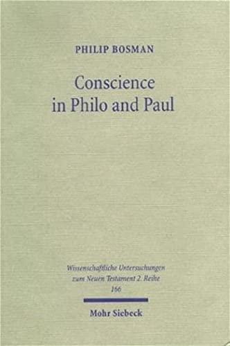 Conscience in Philo and Paul: Philip Bosman