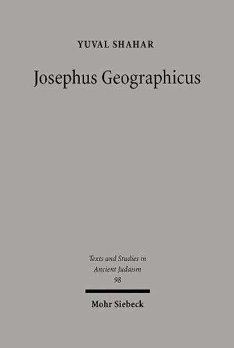 Josephus Geographicus: Yuval Shahar