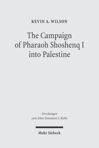 9783161482700: The Campaign of Pharaoh Shoshenq I into Palestine (Forschungen Zum Alten Testament)