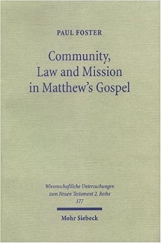 Community, Law and Mission in Matthew's