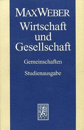 9783161485169: Max Weber-Studienausgabe: Wirtschaft und Gesellschaft. Gemeinschaften