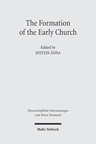 The Formation of the Early Church: Jostein Adna